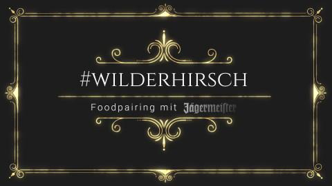"""Jägermeister """"Wilder Hirsch"""" Foodpairing"""