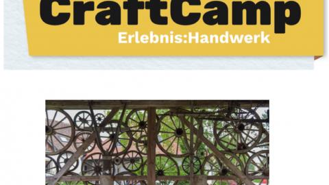 Craft Camp 2017 - Erlebnis Handwerk
