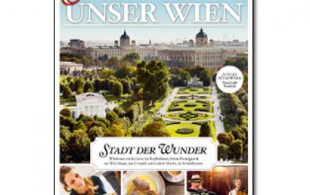 """""""Servus Unser Wien"""": Regionalausgabe beleuchtet die Bundeshauptstadt"""
