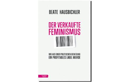 Das Label Feminismus
