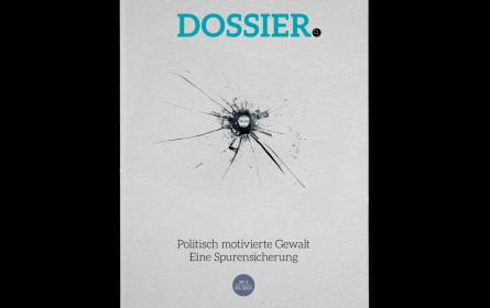 """Neues """"Dossier""""-Magazin widmet sich politisch motivierter Gewalt"""