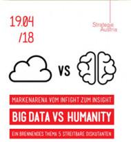 BIG DATA VS HUMANITY – Eine neue Diskussionsplattform