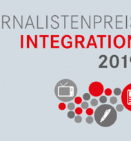 Journalistenpreis Integration 2019: Jetzt einreichen!