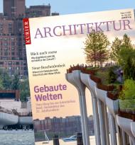 """Kurier Premiummagazin """"Architektur"""" zeigt """"Gebaute Welten - Architektur des 21. Jahrhunderts"""""""